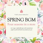BGM CD �ҡ���󥰡�����ե꡼ Ź�� ���ڡ�Spring BGM -Four seasons in a store-��4062��