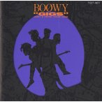 """BOOWY ボウイ / """"GIGS"""" JUST A HERO TOUR 1986 / 1989.12.24 / ライヴアルバム(1986年作品) / TOCT-5610"""