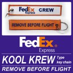 Kool Krew クールクルー キーチェーン フェデックス エクスプレス FedEx Express REMOVE BEFORE FLIGHT 世界の航空会社をセレクト!【送料無料】