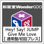●Hey!Say!JUMP/Give Me Love(通常盤初回プレス)20161214