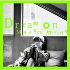宮野真守/Dream on<CD>[Z-11322]20210707