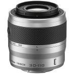 ニコン 交換レンズ 1 Nikkor VR 30-110mm f/3.8-5.6(ニコン1マウント) 1NVR30110SL