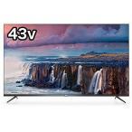 TCL 43V型4K対応液晶テレビ[43V型/4K対応/YouTube対応] 43P8B(標準設置無料)