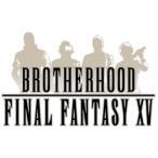 【お取り寄せ】BROTHERHOOD FINAL FANTASY XV BD