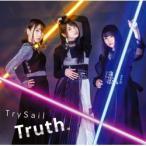 SME TrySail / TRUTH. 初回生産限定盤 DVD付 CD