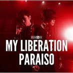 ナノ / MY LIBERATION/PARAISO ナノVER. CD