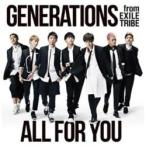 エイベックス・エンタテインメント GENERATIONS from EXILE TRIBE/ALL FOR YOU 【CD】