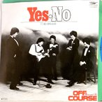 【EP】1979年・オフコース「YES・NO/愛の終わる時」【検済:針飛びしない安心レコード!】