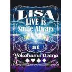 【DVD】LiSA / LiVE is Smile Always〜364+JOKER〜 at YOKOHAMA ARENA
