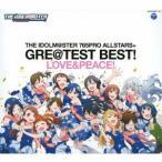 <CD> THE IDOLM@STER 765PRO ALLSTARS+GRE@TEST BEST!-LOVE&PEACE!-