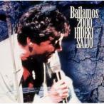 西城秀樹/Bailamos 2000