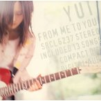 YUI/FROM ME TO YOU