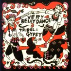 ベリー・ベリー・ダンス 3?トライバル&ジプシー