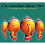 栗コーダーカルテット/栗コーダーのクリスマス2?THE HOLLY AND THE IVY?