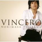 藤澤ノリマサ/VINCERO-ビンチェロ-