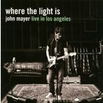 ジョン・メイヤー/where the light is live in los angeles