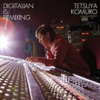 小室哲哉/DIGITALIAN IS REMIXING