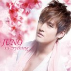 JUNO/Everything(CD+DVD)