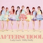 AFTERSCHOOL/Lady Luck|Dilly Dally(MUSIC VIDEO盤)
