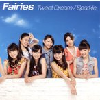 Fairies/Tweet Dream|Sparkle