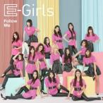 E−girls/Follow Me
