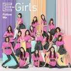 E−girls/Follow Me