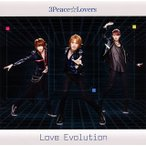 3Peace☆Lovers/Love Evolution(Type-B)