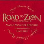 HAN−KUN/VOICE MAGICIAN 3〜ROAD TO ZION〜