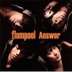 flumpool/Answer(初回盤A)