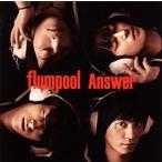 flumpool/Answer(初回盤B)