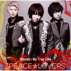 3Peace☆Lovers/Illusion|My True Love(Type-A)