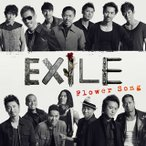 EXILE/Flower Song(CD)