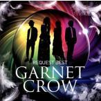 ショッピングGARNET GARNET CROW/GARNET CROW REQUEST BEST