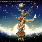 小柳ゆき/THE BEST OF YUKI KOYANAGI ETERNITY?15th Anniversary?