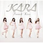 KARA/フレンチキス(初回限定盤)