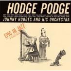 ジョニー・ホッジス/ホッジ・ポッジ