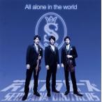 芹沢ブラザーズ/All alone in the world