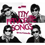 quasimode/MY FAVORITE SONGS