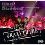black diamond/CRAZY TRIBE feat.HAYATO/PERSONA