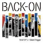 BACK-ON/セルリアン|Silent Trigger