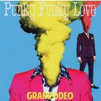 GRANRODEO/Punky Funky Love