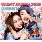 hy4_4yh/YAVAY JAPAN 2020|OH!SISTA