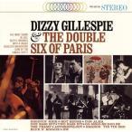 ディジー・ガレスピー/ディジー・ガレスピー&ザ・ダブル・シックス・オブ・パリ