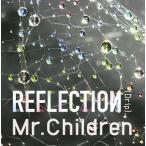 "Mr.Children/REFLECTION""Drip""(初回限定盤)"