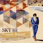 SKY-HI/Seaside Bound