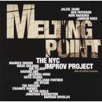 ニューヨークシティ・インプロヴ・プロジェクト/メルティング・ポイント
