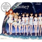 CINDERELLA PROJECT/「アイドルマスター シンデレラガールズ」THE IDOLM@STER CINDERELLA GIRLS ANIMATION PROJECT 2nd Season 01 Shine!!