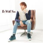キム・ヒョンジュン/Be With You