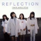 東京女子流/REFLECTION