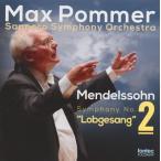 マックス・ポンマー/メンデルスゾーン:交響曲第2番「讃歌」
